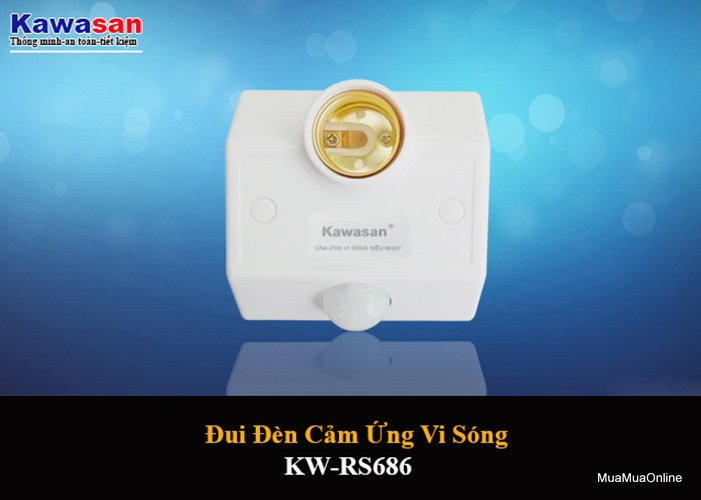 Đui Đèn Cảm Ứng Vi Sóng Kawasan KW-RS686 Cao Cấp